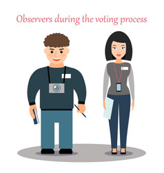 Observers of the voting process in the elections vector