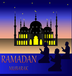 ramadan mubarak mosque with silhouettes of people vector image