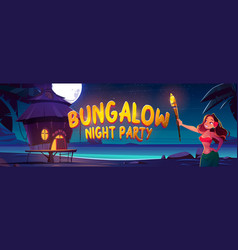 bungalow night party banner with woman and sea vector image