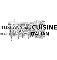 Italian cuisine in the heart of tuscany text vector