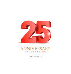 Anniversary 25 red 3d numbers vector