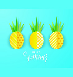 hello summer banner with sweet paper pineapples on vector image