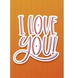 I Love you greeting Card vector image