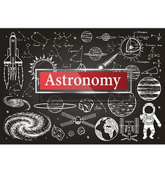 Astronomy on chalkboard vector image
