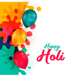 Happy holi water ballons and colorful splashes vector