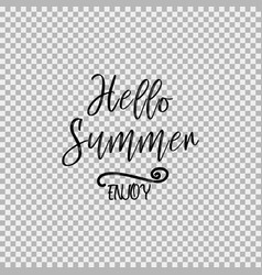 hello summer enjoy transparent background vector image