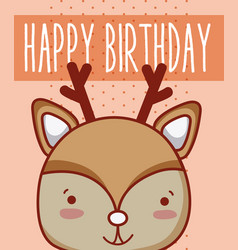 reindeer in cute happy birthday card vector image