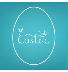 egg form template with lettering easter sale vector image