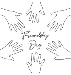 Friendship day friend group hands together card vector