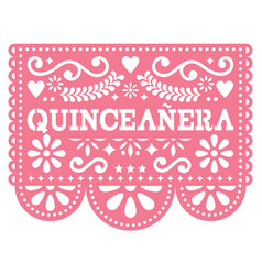 Quinceanera papel picado design - mexican vector