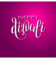 hand lettering inscription Happy Deepawali to vector image