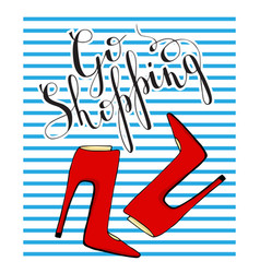 A motivational poster red shoes on a blue striped vector