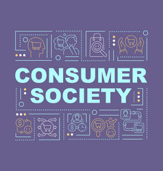 Consumerism society word concepts banner vector