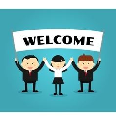 Businessmen holding welcome placard vector image