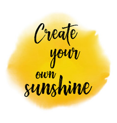 Create your own sunshine quote background vector
