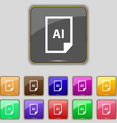 File AI icon sign Set with eleven colored buttons vector