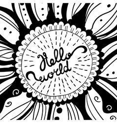 Hand-drawn Creative Lettering Hello world vector