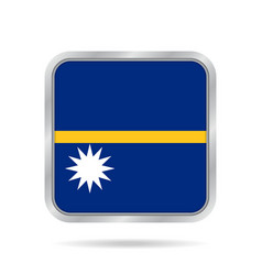 Flag of nauru shiny metallic gray square button vector