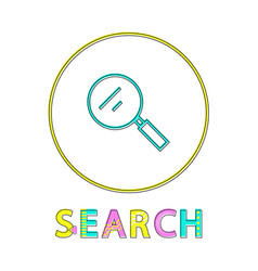 search bright linear round icon with magnifier vector image