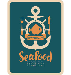 banner for seafood restaurant with anchor and fish vector image