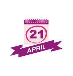 21 april calendar with ribbon vector image