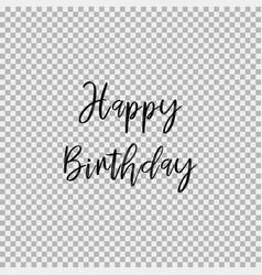 happy birthday transparent background vector image
