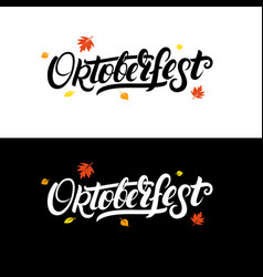 oktoberfest hand written lettering background vector image