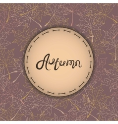 autumn background with text maple leaves vector image