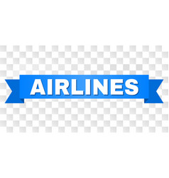 Blue ribbon with airlines title vector