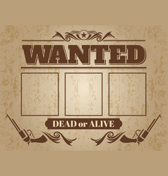 vintage wanted western poster with blank space for vector image