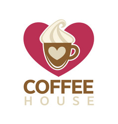 coffee house emblem with cup of hot drink vector image