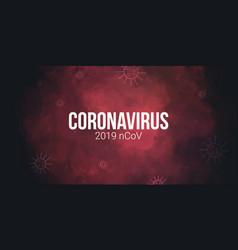 novel coronavirus 2019 ncov covid 2019 vector image