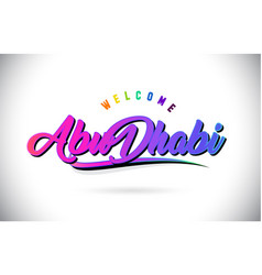 abudhabi welcome to word text with creative vector image