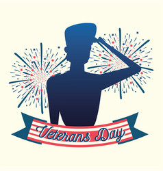 happy veterans day silhouette soldier fireworks vector image