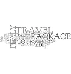 Italy travel package text background word cloud vector