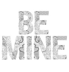 Word be mine for coloring decorative vector