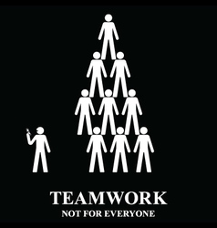 Teamwork is not for everyone vector image vector image