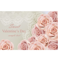 Valentine day card with delicate roses and lace vector
