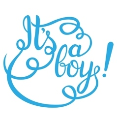 Its a boy lettering Baby shower invitation vector image