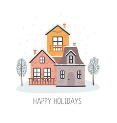christmas card with houses happy holidays vector image