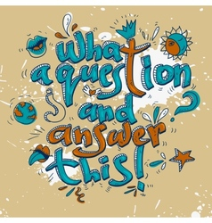 Hand drawn text lettering with Quotations vector image