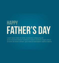 Happy father day background style vector