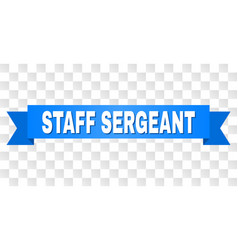 Blue ribbon with staff sergeant title vector