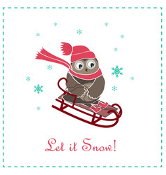 Funny and cute card with owl riding on a sledge vector