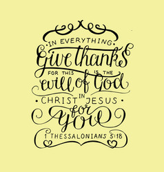 Hand lettering in everything give thanks vector