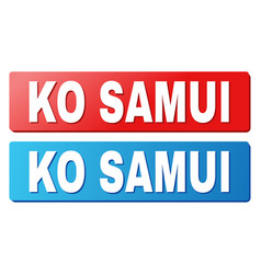 Ko samui caption on blue and red rectangle buttons vector