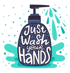 wash your hands lettering soap dispenser with vector image