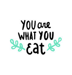 you are what you eat vector image