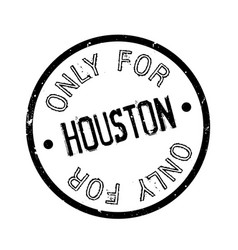 Only for houston rubber stamp vector