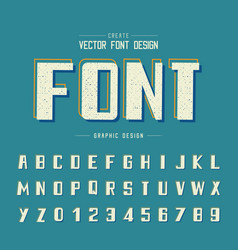 texture font and grunge alphabet bold type vector image
